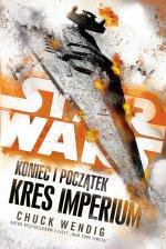 Star Wars Koniec i początek Kres Imperium Tom 3