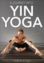 Journey Into Yin Yoga