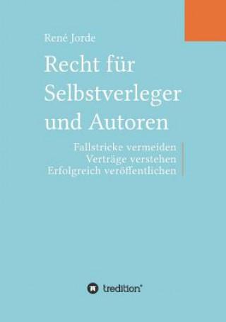 Recht für Selbstverleger und Autoren