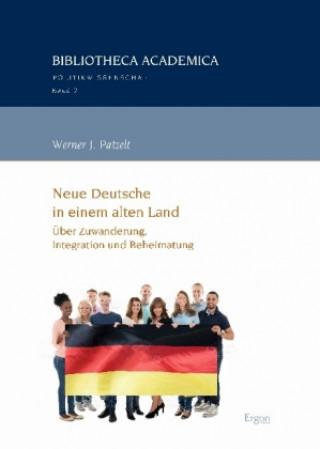 Neue Deutsche in einem alten Land