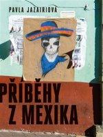Příběhy z Mexika