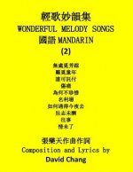Wonderful Melody Songs (Mandarin)