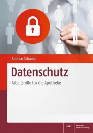 Datenschutz - Arbeitshilfe für die Apotheke