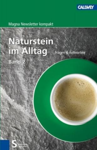 Naturstein im Alltag. Bd.2