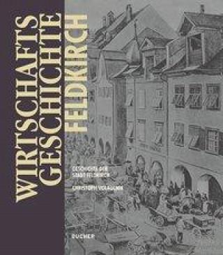 Wirtschaftsgeschichte Feldkirch