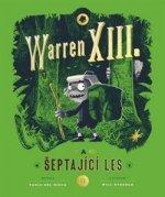 Warren XIII. a šeptající les