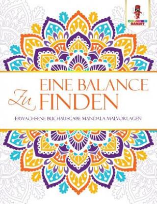 Eine Balance zu finden