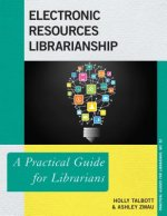 Electronic Resources Librarianship
