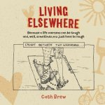 Living Elsewhere
