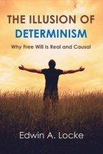 Illusion of Determinism