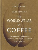 World Atlas of Coffee