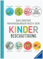 Das große Ravensburger Buch der Kinderbeschäftigung