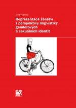 Reprezentace ženství z perspektivy lingvistiky genderových a sexuálních identit