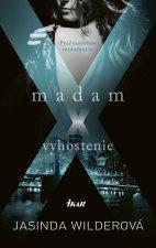 Madam X - Vyhostenie