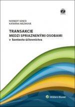Transakcie medzi spriaznenými osobami v kontexte účtovníctva