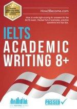 IELTS Academic Writing 8+