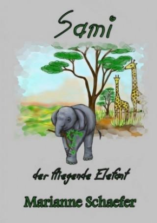 Sami der fliegende Elefant