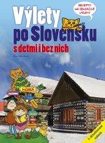 Výlety po Slovensku S deťmi i bez nich