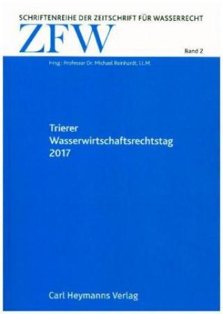 Trierer Wasserwirtschaftsrechtstag 2017