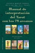 Manual de Interpretacion del Tarot Con Los 78 Arcanos