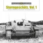 Sturmgeschutz: Germany's WWII Assault Gun (StuG), Vol.1: The Early War Versions