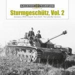Sturmgeschutz: Germany's WWII Assault Gun (StuG), Vol.2: The Late War Versions