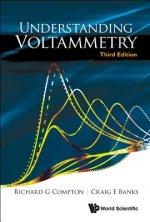 Understanding Voltammetry (Third Edition)