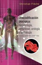 Descodificacion Biologica: Inmunologia, Hematologia...