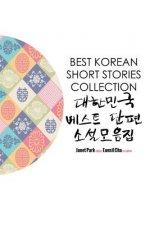Best Korean Short Stories Collection 대한민국 베스트 단편 소설모음ᐮ