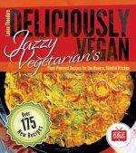Jazzy Vegetarian's Deliciously Vegan
