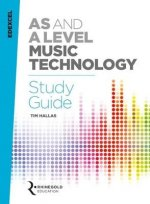 Edexcel AS and A Level Music Technology Study Guide