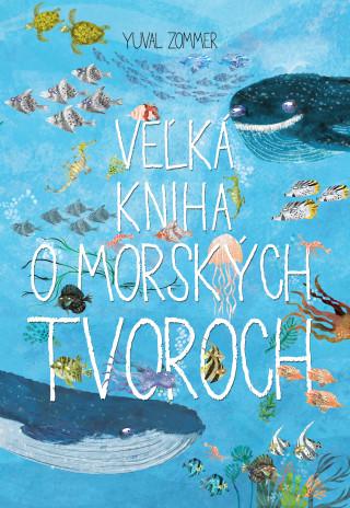 Veľká kniha o morských tvoroch
