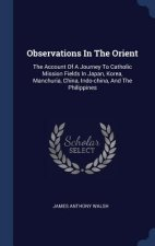 OBSERVATIONS IN THE ORIENT: THE ACCOUNT
