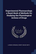 EXPERIMENTAL PHARMACOLOGY. A HAND-BOOK O
