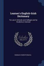 LEARNER'S ENGLISH-IRISH DICTIONARY: FOR