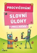 Procvičování Slovní úlohy pro 2. ročník