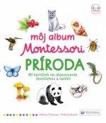 Môj album Montessori Príroda