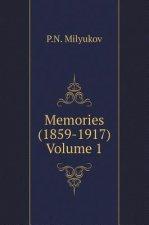 Memories (1859-1917) (Volume 1)