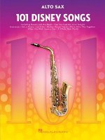 101 Disney Songs: For Alto Sax