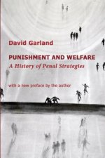 Punishment and Welfare: A History of Penal Strategies
