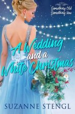 A Wedding and a White Christmas