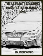 The Ultimate Coloring Book Collection #42: BMW