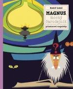 Magnus, mocný čarodejník a jeho zvieratká