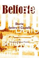 Belforte Storie Dentro Il Castello