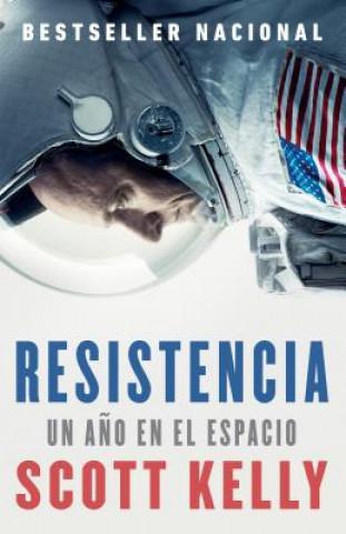 Resistencia: Spanish-Language Edition of Endurance