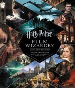 Harry Potter Film Wizardry: Updated Edition
