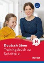 Deutsch üben Trainingsbuch zu Schritte plus neu A1