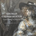 Thomas Gainsborough: Experiments in Drawing