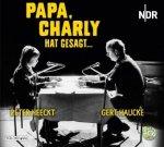 Papa, Charly hat gesagt