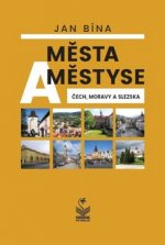 Města a městyse Čech, Moravy a Slezska